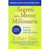 I segreti della mente milionaria. Conoscere a fondo il gioco interiore della ricchezza - T. Harv Eker
