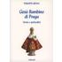 Il bambino Gesù di Praga. Storia e spiritualità