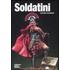 Soldatini. Ediz. italiana e inglese - Luciano Salvadori
