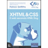XHTML & CSS. Il web secondo HTML Dog - Patrick Griffiths