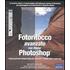 Fotoritocco avanzato con Adobe Photoshop. I sette punti del metodo Kelby per ottenere il meglio dalle vostre foto - Scott Kelby