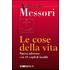 Le cose della vita - Vittorio Messori