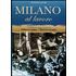 Milano al lavoro - Francesco Ogliari