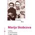 Marija Skobcova. L'esilio, la conversione, il lager nazista - Emilia Bea Pérez