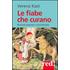 Le fiabe che curano. Racconti popolari e psicoterapia - Verena Kast