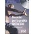 Musiche per la pratica del tai chi. CD Audio