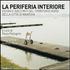 La periferia interiore. Visioni e racconti del territorio nord della città di Mantova