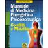Manuale di medicina energetica psicosomatica - Reimar Banis