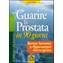Guarire la prostata in 90 giorni. Senza farmaci o operazioni chirurgiche - Larry Clapp