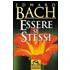 Essere se stessi - Edward Bach