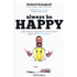 Always be happy. Searching for happiness I've found the power of Inner Laughter - Richard Romagnoli