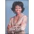 Michelle. La biografia