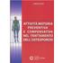 Attività motoria preventiva e compensativa nel trattamento dell'osteoporosi - Diego Sarto