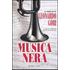 Musica nera - Leonardo Gori