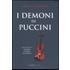 I demoni di Puccini - Helmut Krausser