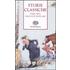 Storie classiche. Fiabe, miti, racconti popolari