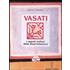 Vasati. I segreti indiani della bioarchitettura - Marcus Schmieke