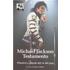 Michael Jackson. Testamento. Pensieri e parole del re del pop