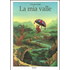 La mia valle. Ediz. a colori - Claude Ponti