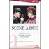Scene a due. 50 duetti teatrali dal miglior repertorio internazionale