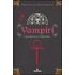 Vampiri. Da «Dracula» a «Twilight» - Simonetta Santamaria