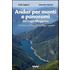 Andar per monti e panorami del Lago Maggiore. 120 itinerari sospesi tra lago e monti - Tullio Bagnati;Giancarlo Martini