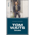 Tom Waits. Blues