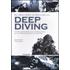Deep diving. Guida avanzata alla filosofia, alle procedure e ai sistemi - Bret Gilliam;Robert von Maier;John Crea