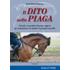 Il dito nella piaga. Ciò che i cavalieri devono sapere per mantenere in salute il proprio cavallo - Gerd Heuschmann