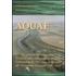 Aquae. La gestione dell'acqua oltre l'unità d'Italia nella pianura emiliana. Celebrazione del 525° anno dello scavo del «Cavamento-Foscaglia» 1487-2012