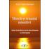 Shock e traumi emotivi. Come riconciliarsi con la vita attraverso la naturopatia - Elda Katia Damiani