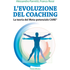 L' evoluzione del coaching. La teoria del Meta-potenziale Care®
