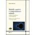Modelli cognitivi e comportamento animale. Coordinate d'interpretazione e protocolli applicativi - Roberto Marchesini