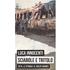 Sciabole e tritolo. 1974, le stragi e il golpe bianco - Luca Innocenti