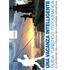 Una vacanza intelligence. Guida turistico fotografica di Castiglione della Pescaia nella Maremma Grossetana - Ranieri Mantovani;Giovanni Rossetti