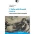 L' Italia nella Grande Guerra. Nuove ricerche e bilanci storiografici