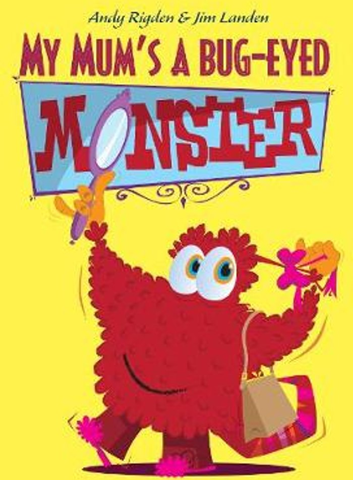 My Mum's a Bug-Eyed Monster