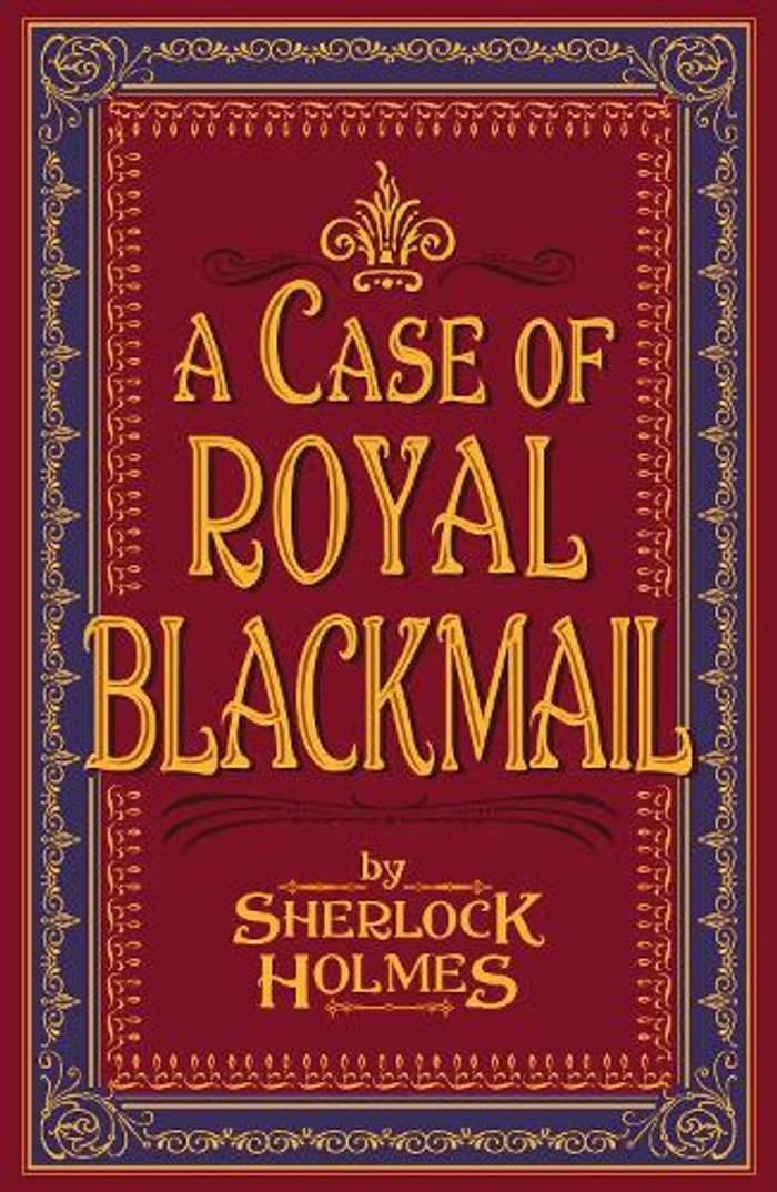 A Case of Royal Blackmail