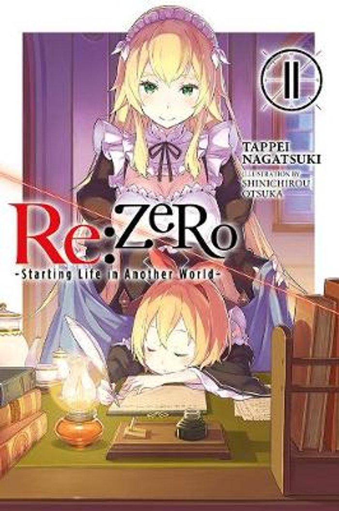 re:Zero Starting Life in Another World, Vol. 11 (light novel)
