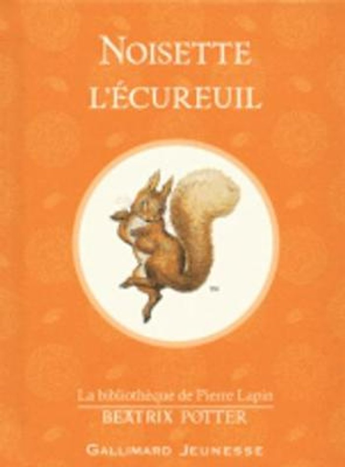 Noisette l'ecureuil (The Tale of Squirrel Nutkin)