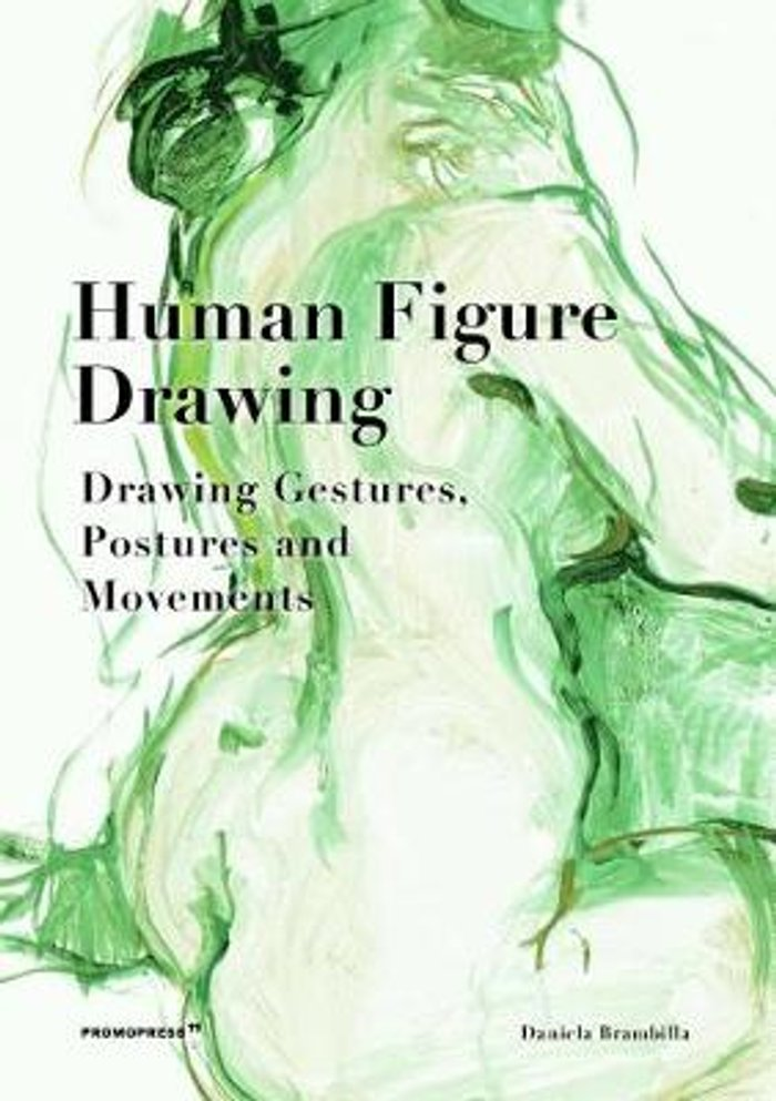 Human Figure Drawing: Drawing Gestures, Postures and Movements