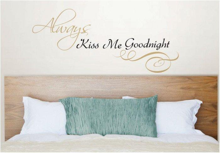 Fine Decor Fine Decor 'Always Kiss Me Goodnight' Wall Quote