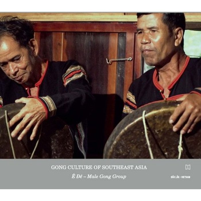Various Artists Gong Culture Of South East Asia Vol 1:E De Male Gong Group Vietnam