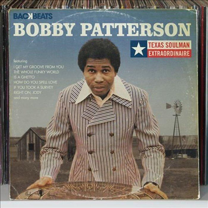 Bobby Patterson Backbeats Artists Series: Bobby Patterson - Texas Soulman Extraordinaire