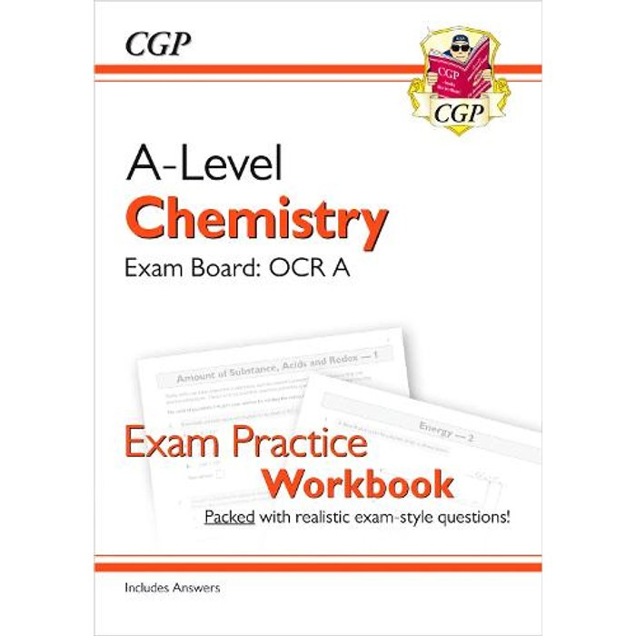 New A-Level Chemistry: OCR A Year 1 & 2 Exam Practice Workbook - includes Answers CGP A-Level Chemistry
