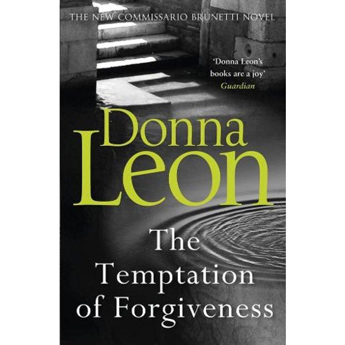 The Temptation of Forgiveness Commissario Brunetti 27