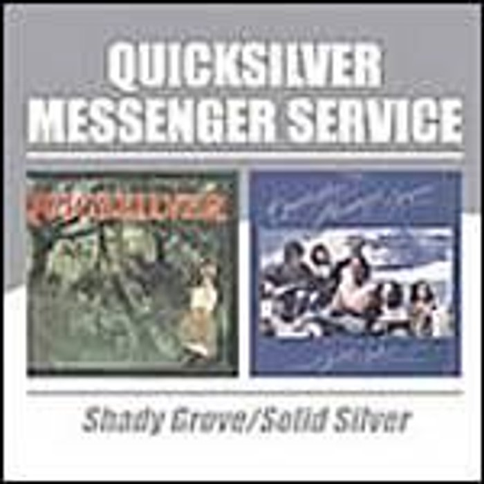 Quicksilver Messenger Service Shady GroveSolid Silver
