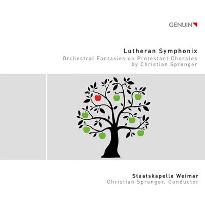 Christian Sprenger Lutheran Symphonix [Staatskapelle Weimar Kammerchor der Hochschule Franz Liszt Weimar, Christian Sprenger] [Genuin Classics: GEN16440]