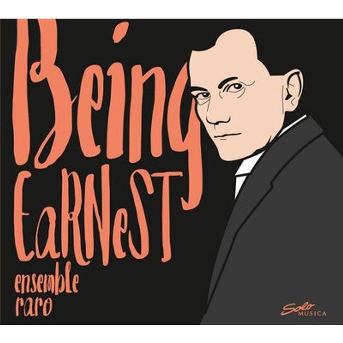 Ensemble Raro Dohnanyi:Being Earnest [Enasemble Raro] [Solo Musica: SM250]