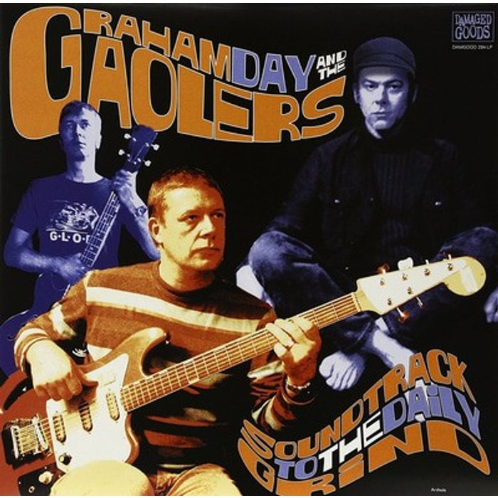 Graham Day and The Gaolers SOUNDTRACK TO THE DAILY GRIND [VINYL]